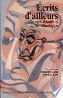 Écrits d'ailleurs. Georges Bataille et les ethnologues.
