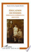 Éducation de femmes : héritages, expériences, identités