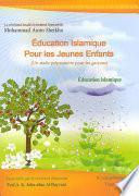 Éducation Islamique Pour les Jeunes Enfants