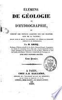 Elémens de géologie et d'hydrographie ou résumé des notions acquises sur les grandes lois de la nature