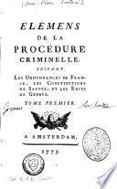 Elémens de la procédure criminelle