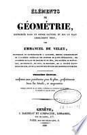 Eléments de géométrie, distribués dans un ordre naturel et sur un plan absolument neuf