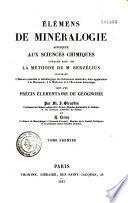 Eléments de minéralogie appliquée aux sciences chimiques