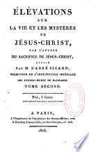 Elévations sur la vie et les mystères de Jésus-Christ