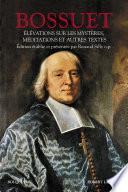 Élévations sur les Mystères, Méditations et autres textes