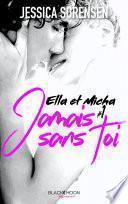 Ella et Micha - Tome 1 - Jamais sans toi
