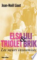 Elsa Triolet Lili Brik