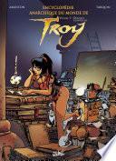 Encyclopédie Anarchique du Monde de Troy