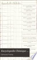 Encyclopedie Chimique ...