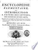 Encyclopédie élémentaire ou introduction à l'étude des lettres, des sciences et des arts