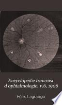 Encyclopedie francaise d ophtalmologie