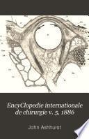 EncyClopedie internationale de chirurgie v. 5, 1886