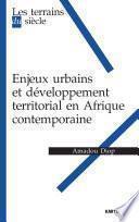 Enjeux urbains et développement territorial en Afrique contemporaine