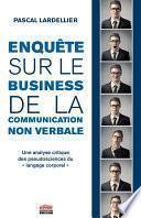 Enquête sur le business de la communication non verbale