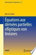 Équations aux dérivées partielles elliptiques non linéaires