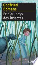Eric au pays des insectes