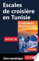 Escales de croisière en Tunisie