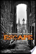 Escape Edimbourg