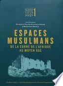 Espaces musulmans de la Corne de l'Afrique au Moyen Âge