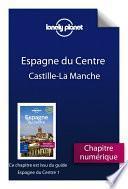 Espagne du Centre 1 - Castille-La Manche