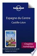 Espagne du Centre 1 - Castille-Léon