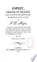 Esprit, origine et progrès des institutions judiciaires
