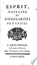 Esprit, saillies et singularités du P. Castel
