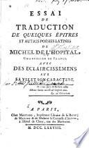 Essai de traduction de quelques épitres et autres poésies latines de Michel de L'Hopital, chancelier de France
