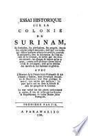 Essai historique sur la colonie de Surinam