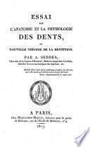 Essai sur l'anatomie et la physiologie des dents