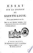 Essai sur la colonie de Sainte-Lucie