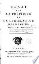 Essai sur la politique et la législation des Romains