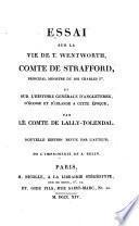 Essai sur la vie de T. Wentworth, comte de Strafford