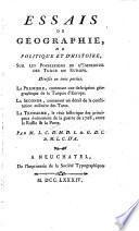 Essais de géographie, de politique et d'histoire, sur les possessions de l'empereur des Turcs en Europe