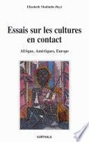 Essais sur les cultures en contact