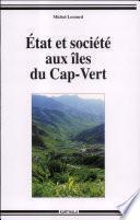 Etat et société aux îles du Cap-Vert