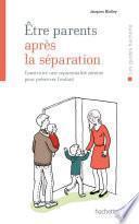 Être parents après la séparation