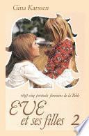 Eve et ses filles (vol.2)