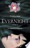 Evernight - tome 5