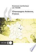 Examens territoriaux de l'OCDE : Champagne-Ardenne, France 2002