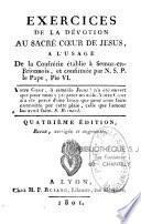 Exercices de la dévotion au Sacré-Coeur de Jésus, à l'usage de la confrérie établie à Semur en Brionnois