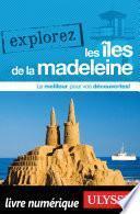 Explorez les Iles de la Madeleine