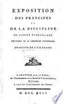 Exposition des principes et de la discipline de l'Unité évangélique des Frères de la Confession d'Augsbourg