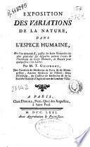 Exposition des variations de la nature, dans l'espece humaine, ...