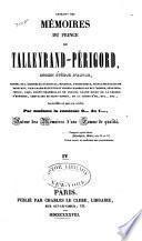 Extraits des mémoires du prince de Talleyrand-Périgord, ancien évq̂ue d'Autun