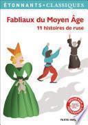 Fabliaux du Moyen Âge. 11 histoires de ruse