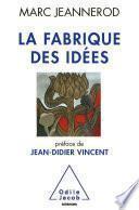 Fabrique des idées (La)