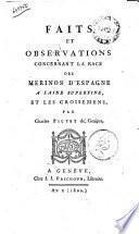 Faits et observations concernant la race des mérinos d'Espagne à laine superfine, et les croisemens, par Charles Pictet de Genève