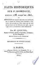 Faits historiques sur St.-Dominigue depuis 1786 jusqu'en 1805