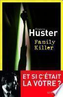 Family Killer